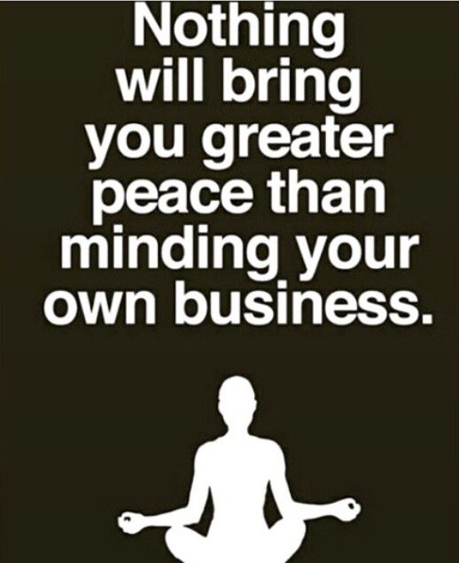 73 Best MIND YOUR OWN BUSINESS Images On Pinterest