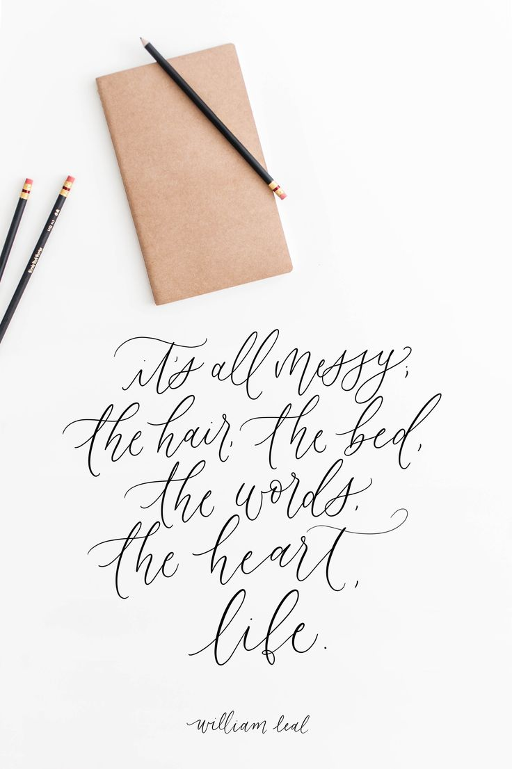 William Leal quote, calligraphy, handlettering