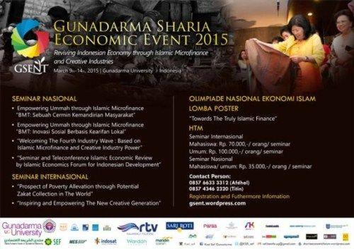 "Gunadarma Sharia Economic Event 2015 ""Reviving Indonesian Economy Through Islamic Microfinance and Creative Industries"" 9 – 14 March 2015 At Gunadarma University – Indonesia  http://eventjakarta.com/gunadarma-sharia-economic-event-2015/"