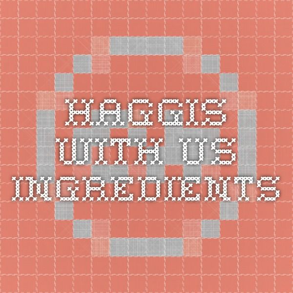 Haggis with US Ingredients