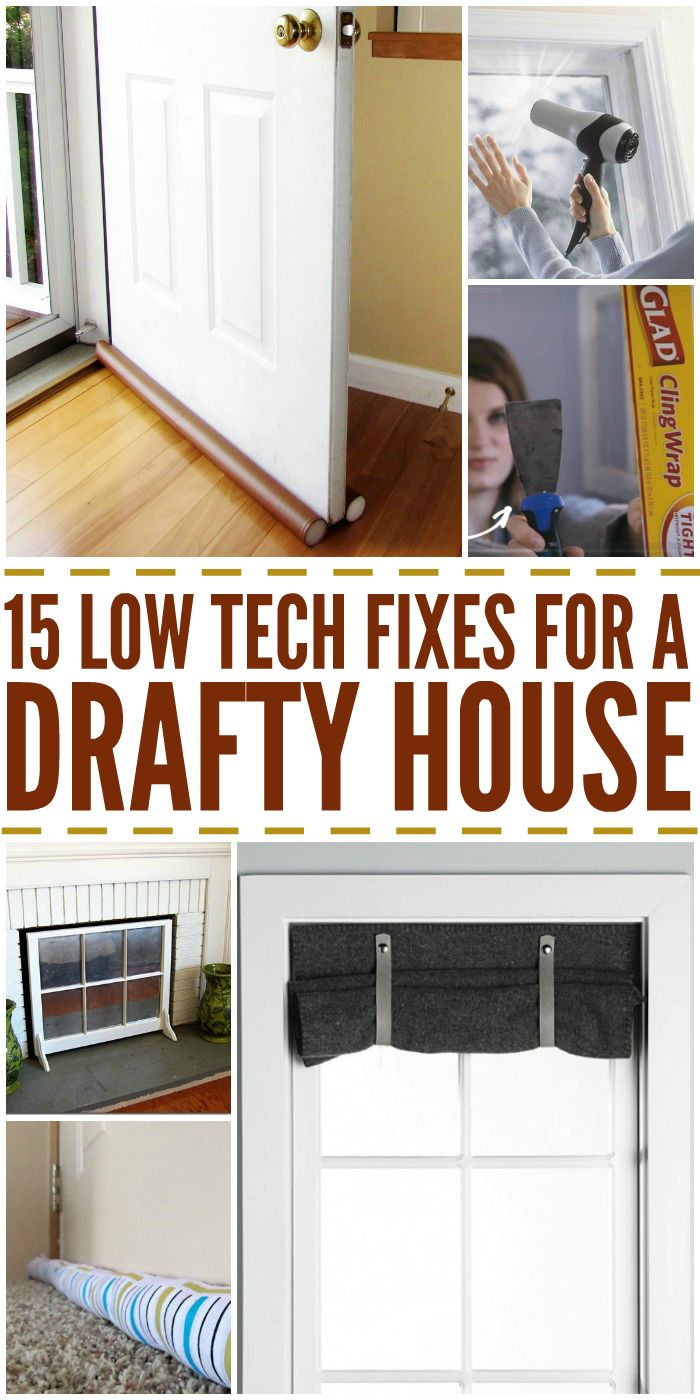 15 Low Tech Fixes for a Drafty House Home repairs, Diy