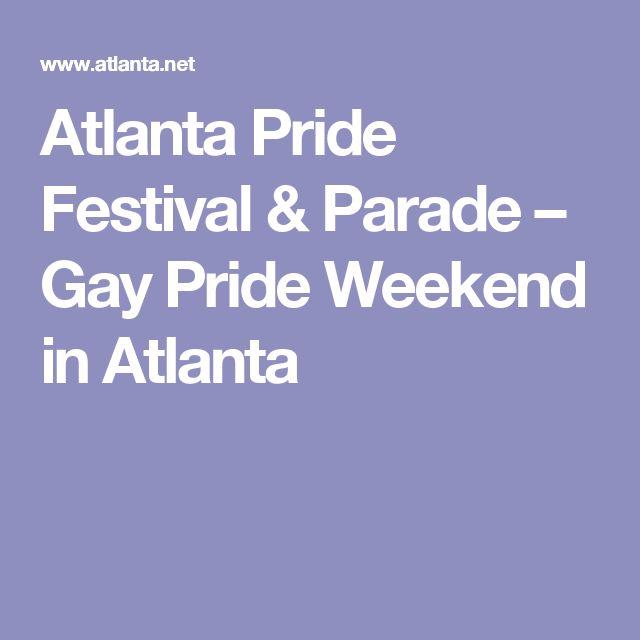 Atlanta Pride Festival & Parade – Gay Pride Weekend in Atlanta