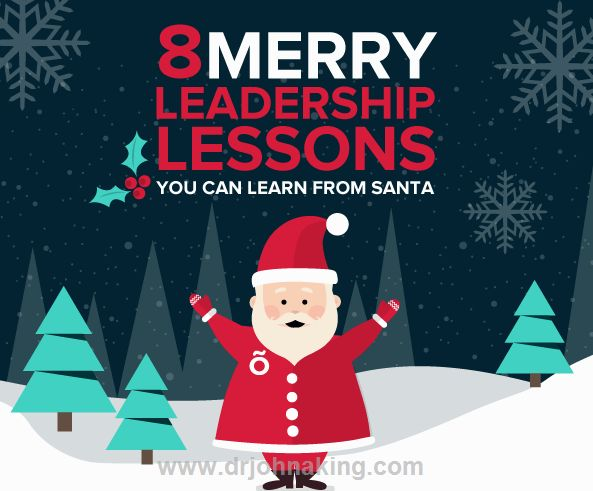 8 Merry Leadership Lessons You Can Learn From Santa  Santa's not just jolly…he can teach us a thing or two about leadership, apparently.  8 Merry Leadership Lessons You Can Learn From Santa: Jeff Fermin and the folks at officevibe have come up with this brilliant infographic on leadership lessons from Santa.  Here is a summary, please visit the a ..  #drjohnaking #leadership #lifeasleaders http://www.drjohnaking.com/leadership/8-merry-leadership-lessons-can-learn-santa/