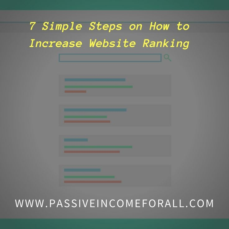 Wondering what the Secret is to Good Website Ranking? Here are 7 Simple and Easy to Follow Steps that show you How to Increase Website Ranking. Enjoy !
