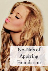 3 No-nos of Applying Foundation