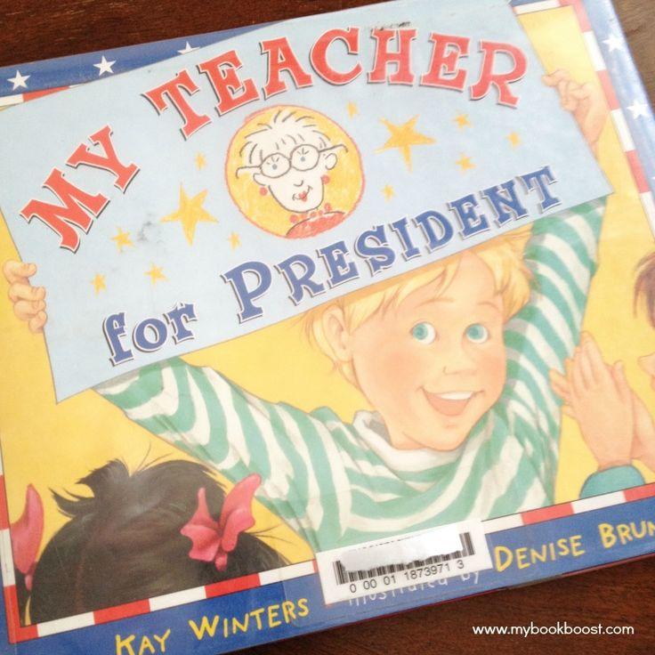 My Teacher For President Book Review