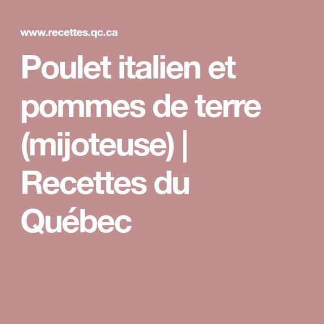 Poulet italien et pommes de terre (mijoteuse) | Recettes du Québec