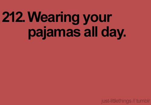 Funny Quotes About Pajamas: 143 Best Lazy Days Images On Pinterest