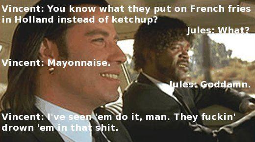 The Dutch put Mayonnaise on everything