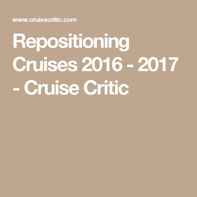 Repositioning Cruises 2016 - 2017 - Cruise Critic