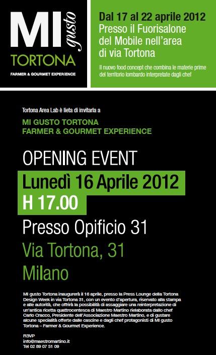 #MIgustoTortona: dal 17 al 22 aprile 2012 il food concept che combina le materie prime del territorio interpretate dagli chef @Fuorisalone del Mobile nell'area di via Tortona
