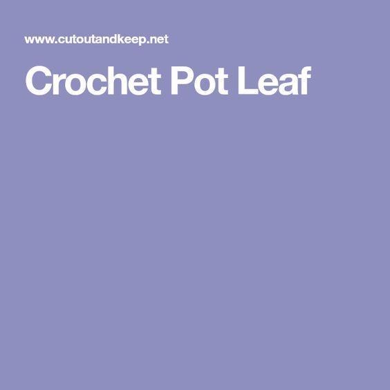 Crochet Pot Leaf