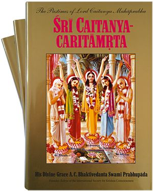 Sri Caitanya-caritamrta (Complete set in three volumes)   bbtmedia.com  Sri Chaitanya-charitamrta is the main work on the life and teachings of Sri Chaitanya Mahaprabhu, the incarnation of Krishna who appeared in India five hundred years ago. Lord Chaitanya introduced the chanting of the holy names of God as the prescribed method of God-realization for our time.