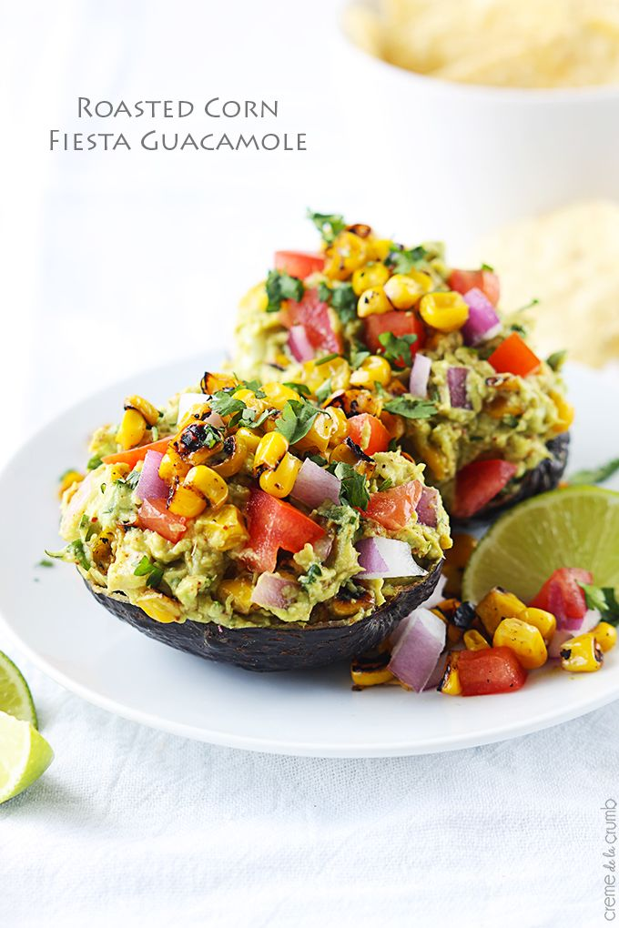 Roasted Corn Fiesta Guacamole | Recipe | Roasted Corn, Guacamole and ...