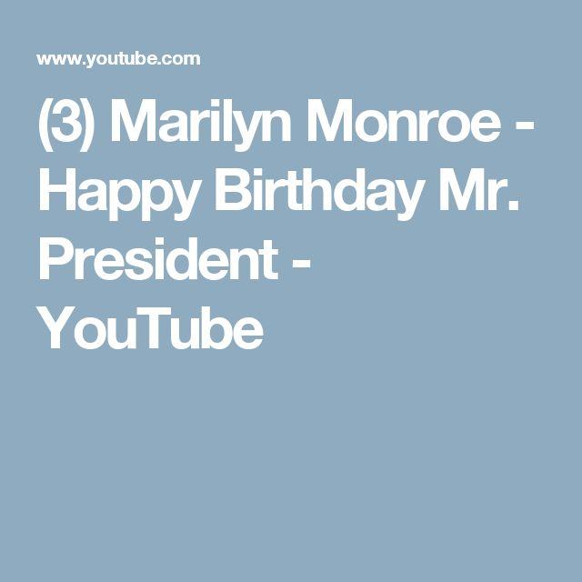 (3) Marilyn Monroe - Happy Birthday Mr. President - YouTube