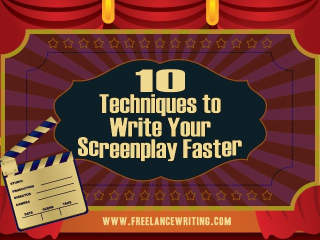 Learn 10 techniques used by seasoned screenwriters to write your screenplay faster. My article: http://www.freelancewriting.com/articles/FF-how-to-write-a-screenplay-faster.php  - Brian Scott