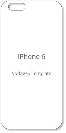 iPhone 6 Template Case   iPhone 6 Handyhülle Vorlage zum selbst gestalten