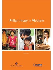 Philanthropy in Vietnam - 2011 report by the Vietnam Asia-Pacific Economic Center. PDF available through the Asian Philanthropy Advisory Network's website.