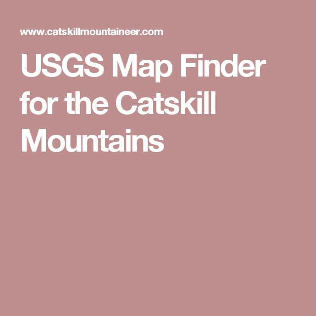 USGS Map Finder for the Catskill Mountains