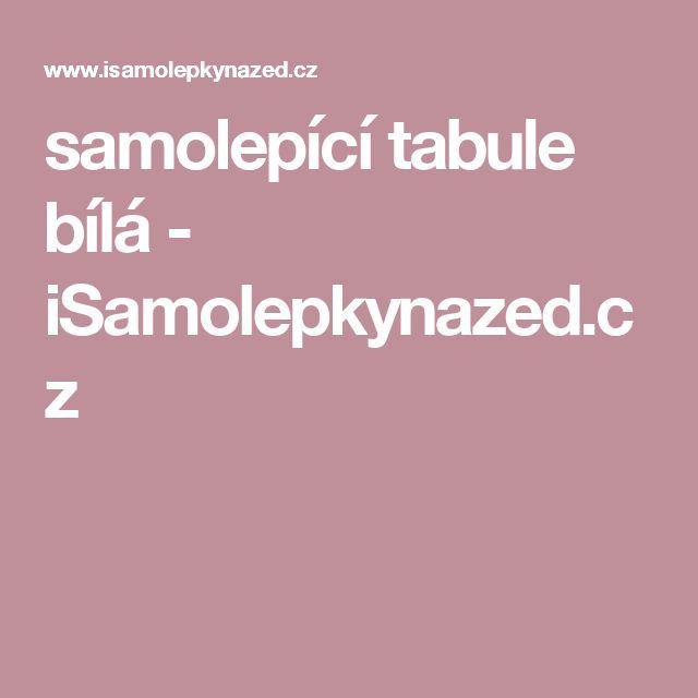 samolepící tabule bílá - iSamolepkynazed.cz