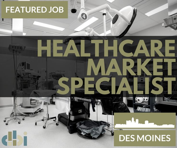 JOB ALERT We Are Looking For A Healthcare Market Specialist To Join The Des Moines