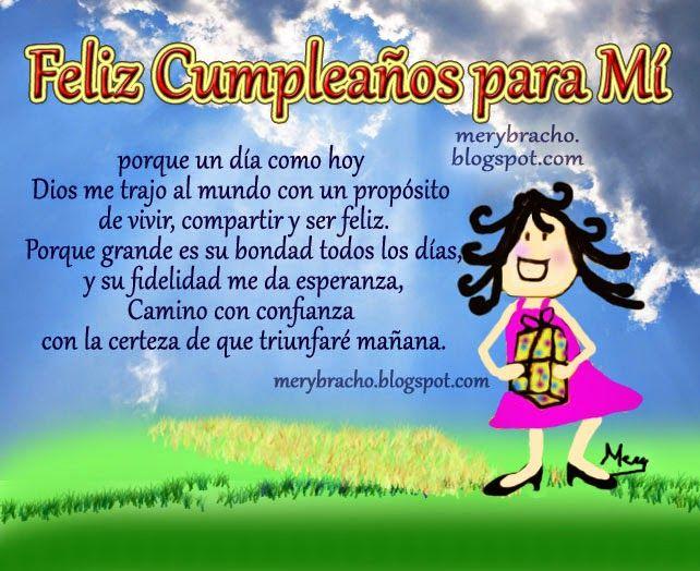 Feliz Cumpleaños para Mí, Postales cristianas de cumpleaños para felicitarme yo misma, de felicitación por mi cumpleaños, palabras para mi muro por mi cumple, tarjeta linda de mi día de nacimiento, para mi estado de facebook.