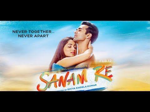 Sanam Re Full Video Song Hindi HD Video Song 2018
