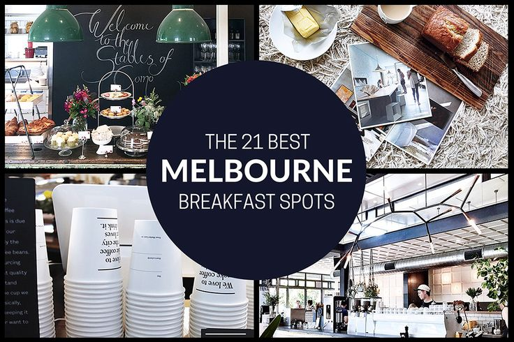 The 21 best Melbourne Breakfast Spots - We are obsessed with doing breakfast in style in and around Melbourne.