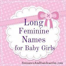 Long Feminine Names for Baby Girls