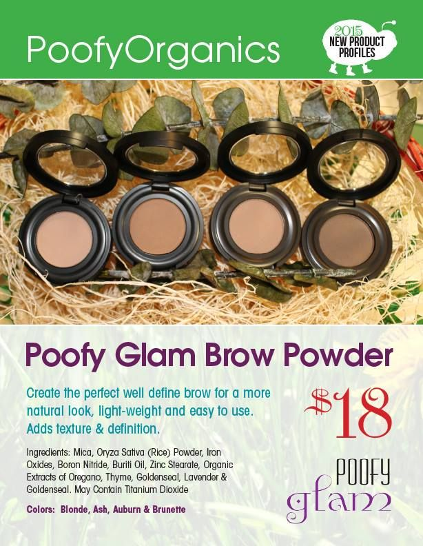 Finally here...Poofy Glam Brow Powder!  Do you want more brow power get our brow POWDER!   poofyorganics.com/aphrodite