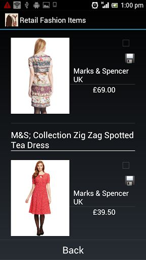 This is a free software. Retail Fashion at your finger tips. Do you follow Retail Fashion brands like Emporio Armani, Marks & Spencer, Armani EA7, Armani Colleczioni and Armani Jeans ? <p>Are you always on the lookout for the latest from fashion retailers? 'Retail Fashion' brings fashion products and prices to your Android phones and tablets. <p>Sift through T-Shirts, Cardigans, Accessories, lingerie, Jewelry, Jeans, Suits, Nightwear, Shoes, Boots, Watches and much much more. <p>Have you…