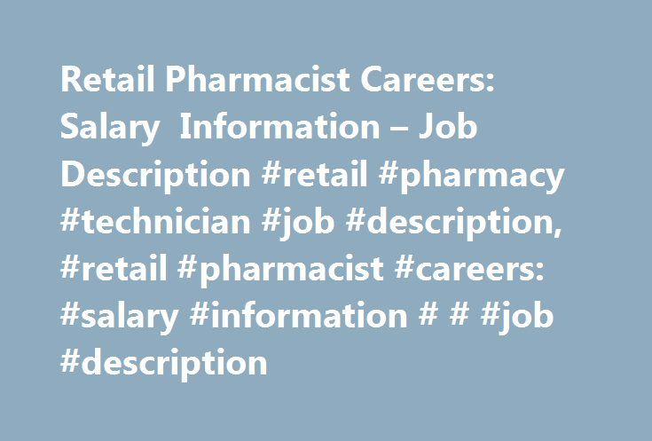 Retail Pharmacist Careers Salary Information u2013 Job Description - pharmacist job description