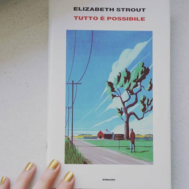 Dopo aver letto e riflettuto su La fine è il mio inizio di Tiziano Terzani, il titolo dell'ultimo libro di Elizabeth Strout sembra essere di buon augurio nel ricordare che Tutto è possibile. Chissà...
