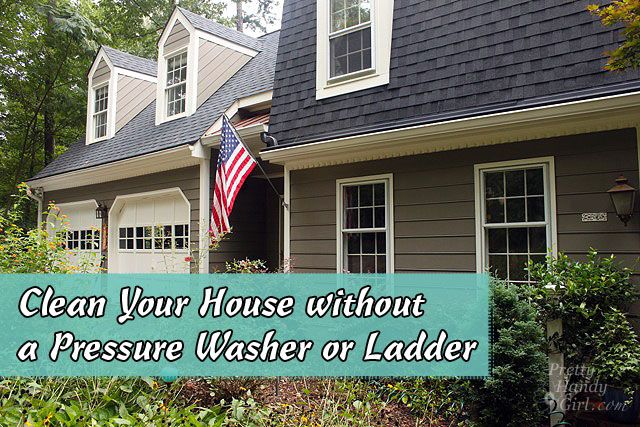 How to clean your house exterior without a pressure washer - How to clean the exterior of a house ...