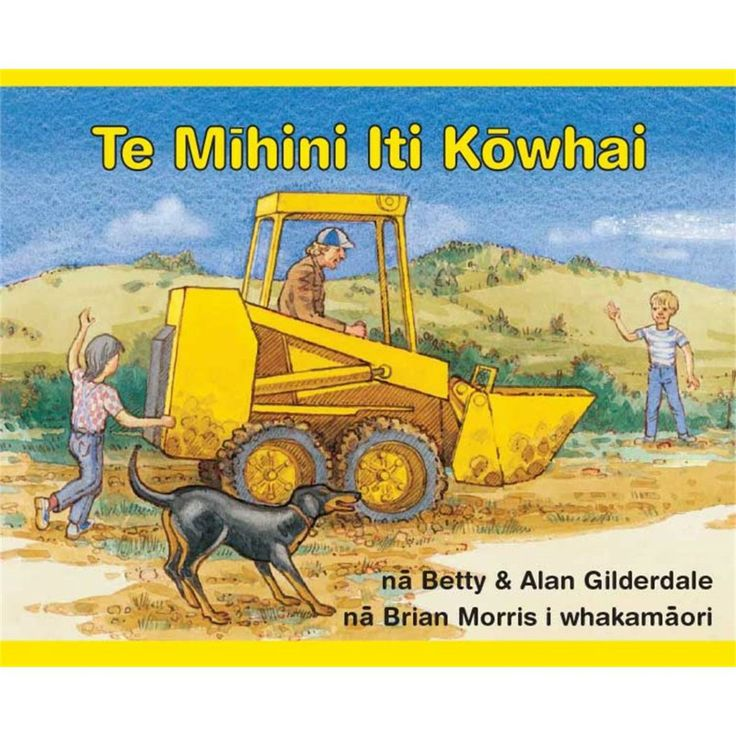 Your favourite Little Yellow Digger in Maori!