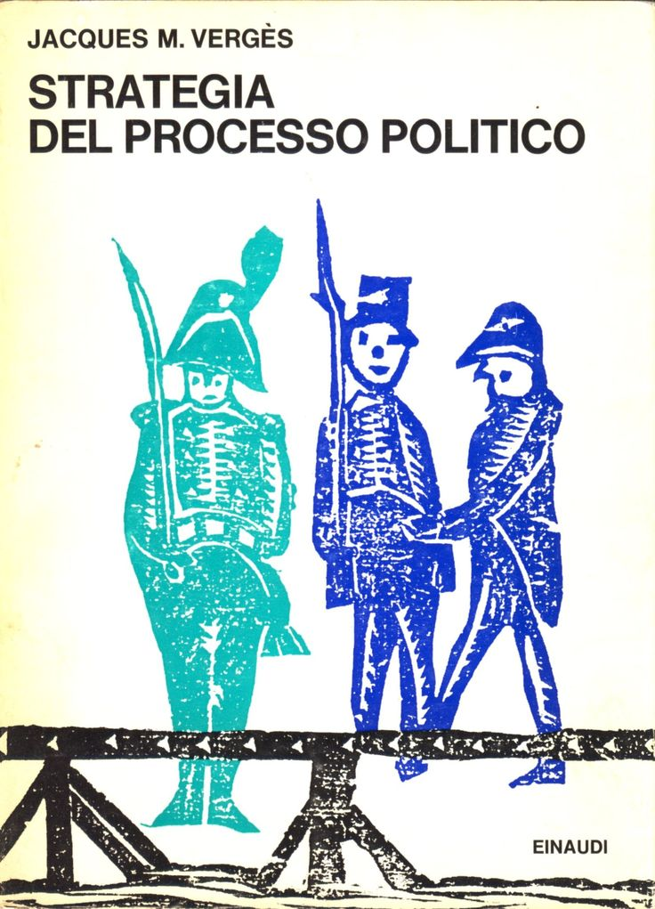 [giuridica - storia] Strategia del processo politico, di Jacques M. Vergès > http://forum.nuovasolaria.net/index.php/topic,942.msg13790.html#msg13790