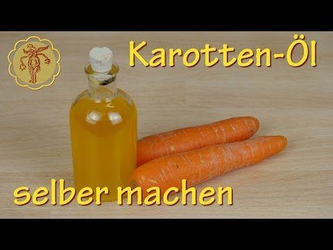 Karotten-Öl selber machen – zur Anti-Aging Hautpflege und leichten Tönung der … – Claudi Wienzek
