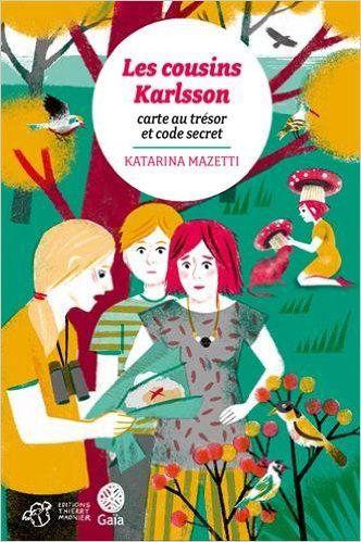 Les cousins Karlsson de Katarina Mazetti Ed. Thierry Magnier