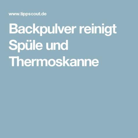 Backpulver reinigt Spüle und Thermoskanne