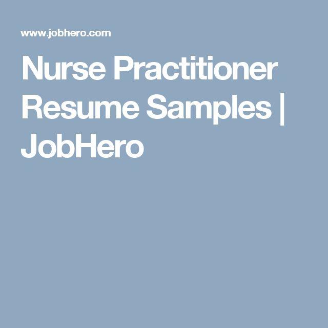 Nurse Practitioner Resume Samples | JobHero