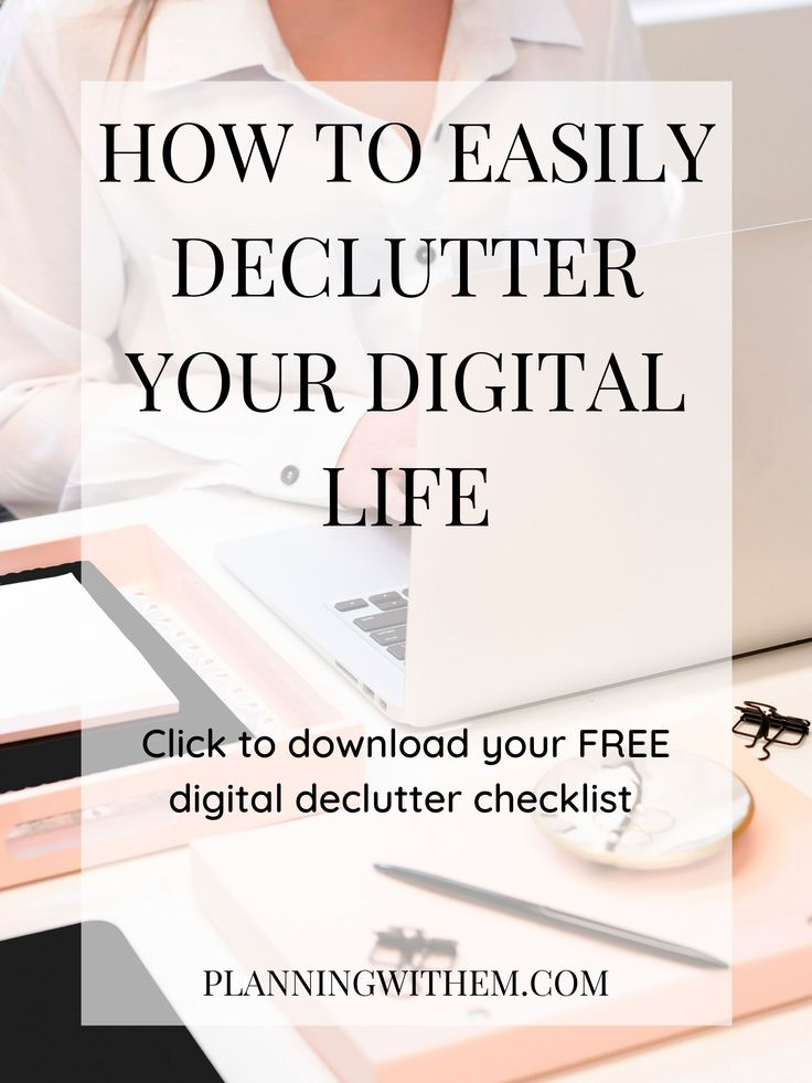 Is your digital life cluttered? Are you overwhelmed by the thought of trying to declutter your digital life? Here is the best way to digital declutter your phone, computer and emails! Get your FREE digital declutter checklist and learn how to completely digital declutter!