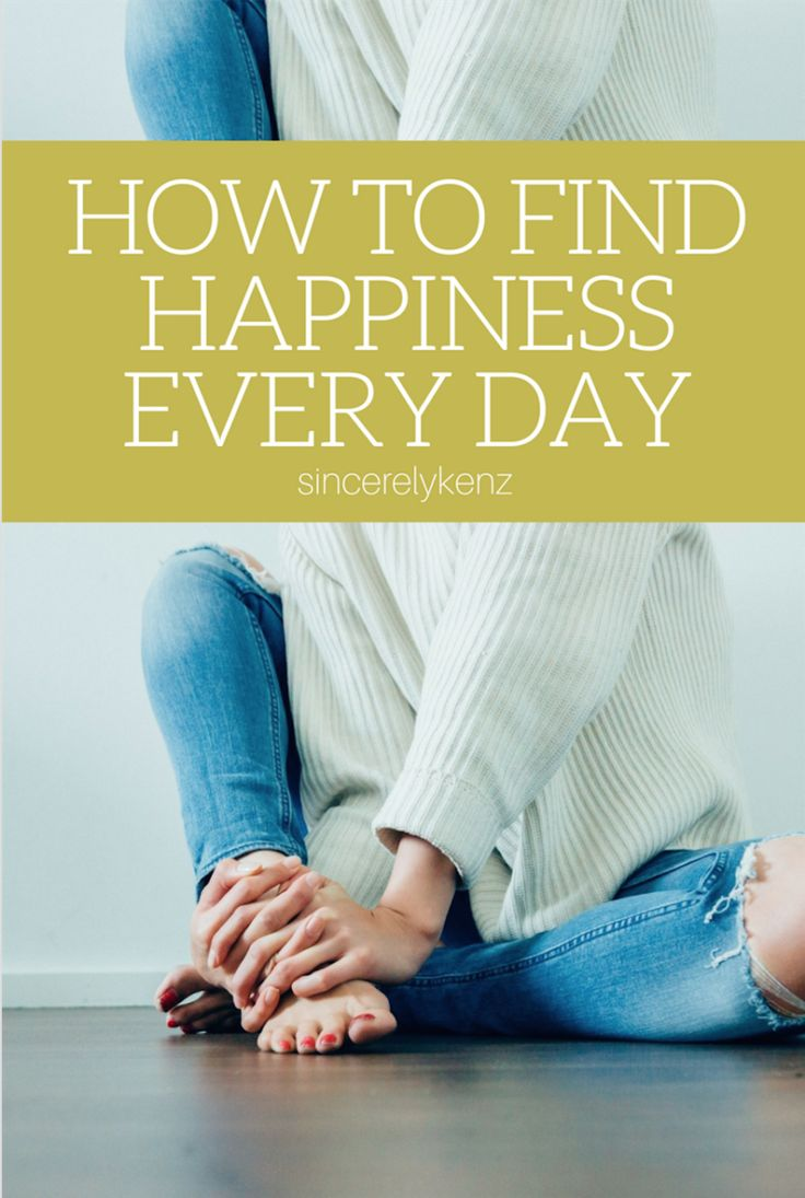 HOW TO FIND HAPPINESS EVERY DAY- sincerelykenz