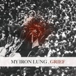 """My Iron Lung to Release """"Grief"""" on Pure Noise Records"""