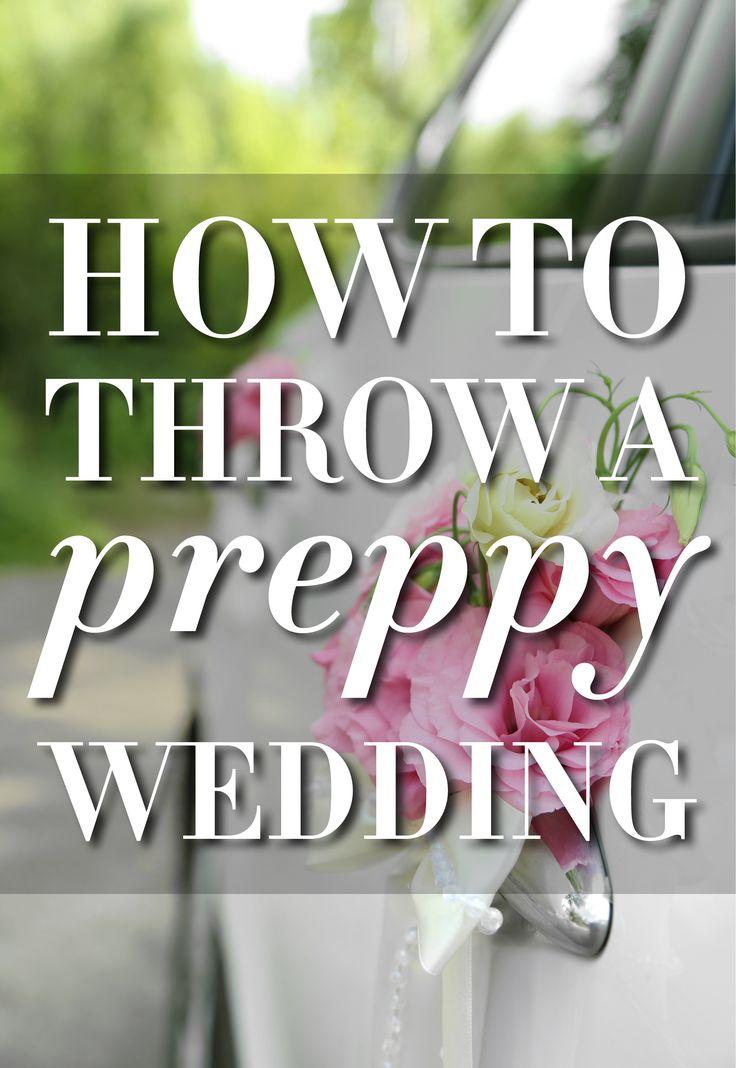 Preppy wedding tips