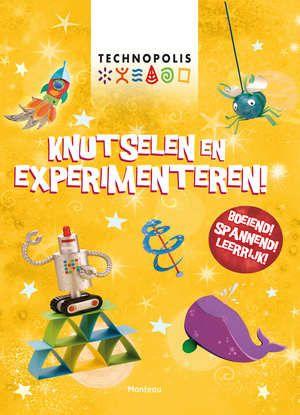 Technopolis Knutselen En Experimenteren-Leonie Pratt, Rebecca Gilpin-boek cover voorzijde