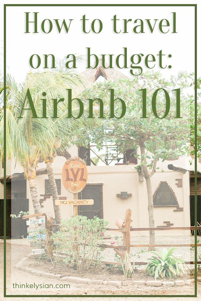 Planning your vacation on a budget. How to save money traveling with Airbnb! Everything you need to know about picking the best airbnb for your trip! http://www.thinkelysian.com
