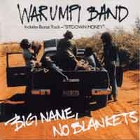 Big Name, No Blankets - Warumpi Band
