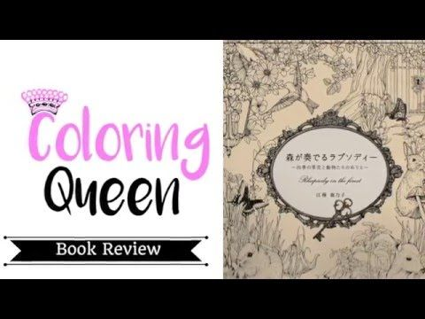 Rhapsody In The Forest Coloring Book Review