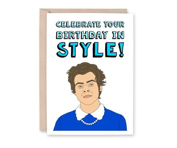 Harry Styles Birthday Card One Direction Card Pun Birthday Etsy Funny Birthday Cards Funny Birth Harry Styles Birthday