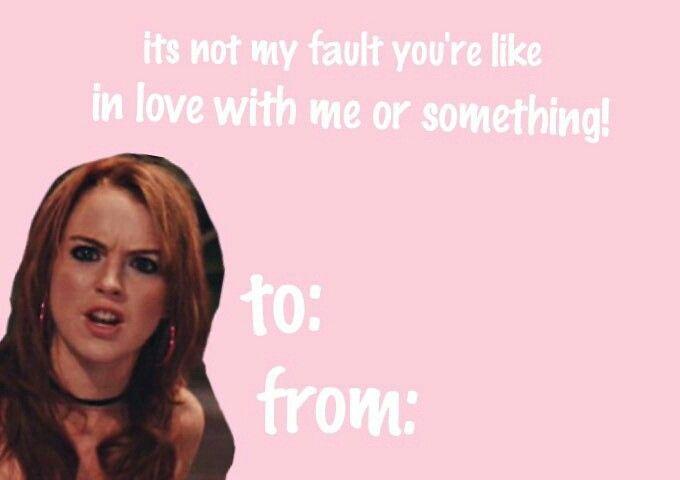Mean girls Valentine's day card
